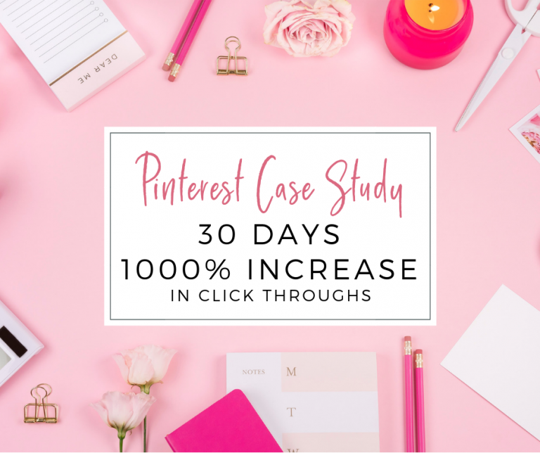 Pinterest Client Case Study: How I increased my client's Pinterest click throughs by 1,000% in 30 days