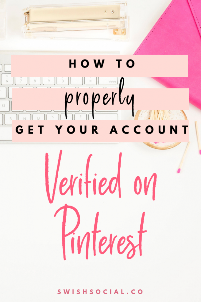 How To Properly Get Your Account Verified on Pinterest