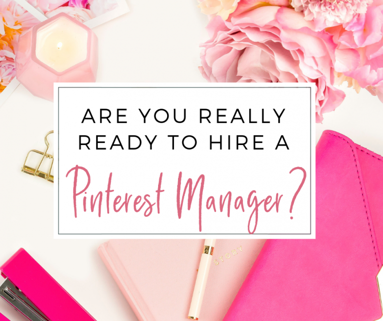 Things you need before hiring a Pinterest manager. Thinking about hiring a Pinterest manager? Let's make sure you're really ready!