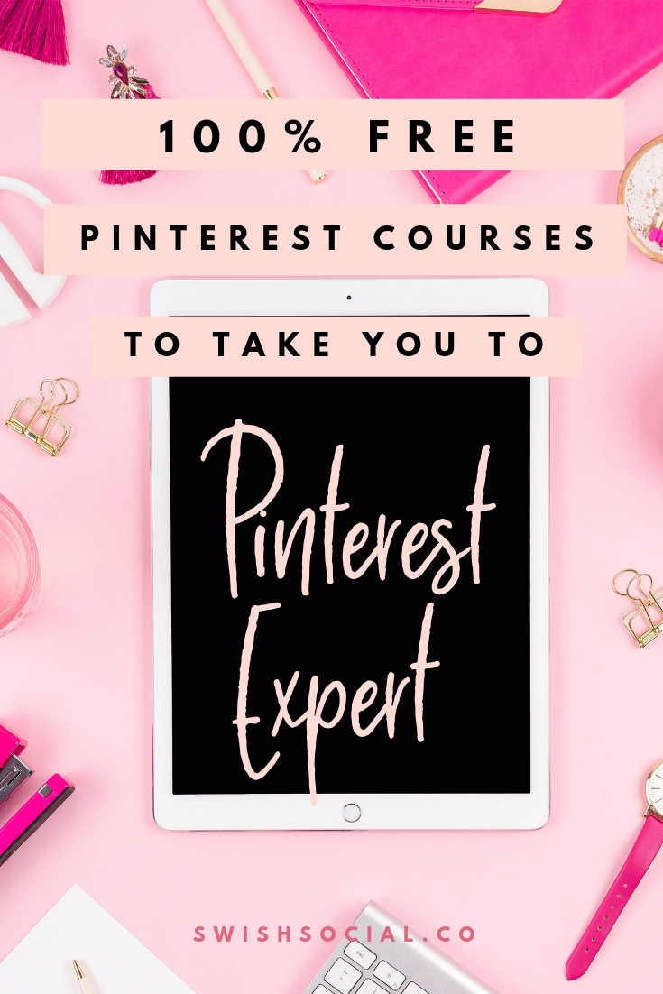 Free Courses To Take You To Pinterest Expert